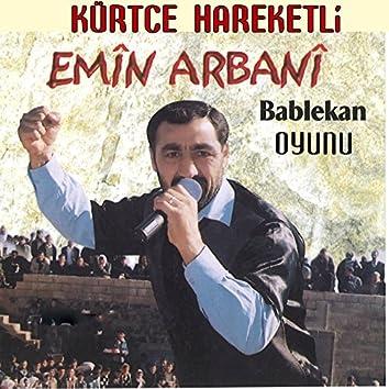 Kürtçe Hareketli (Bablekan Oyunu)