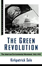 The Green Revolution: The American Environmental Movement, 1962-1992 (A Critical Issue)
