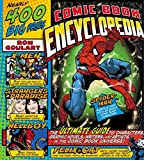 Comic Book Encyclopedia - The Ultimate Guide to Characters, Graphic Novels, Writers, and Artists in the Comic Book Universe