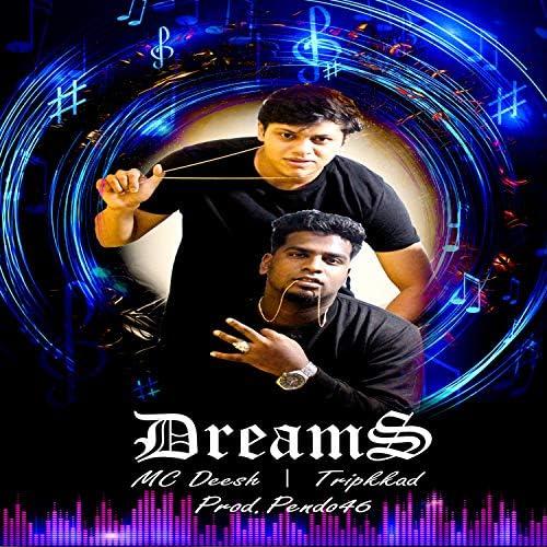 MC Deesh & Tripkkad