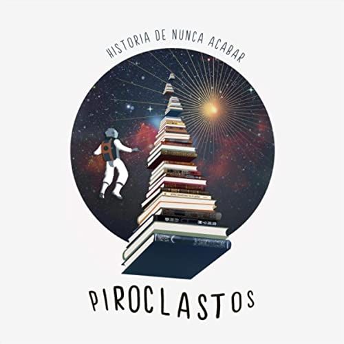 Historia de Nunca Acabar de Piroclastos en Amazon Music - Amazon.es