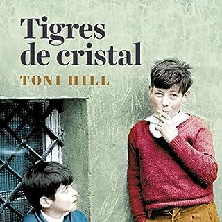 Tigres de cristal [Crystal Tigers] Titelbild