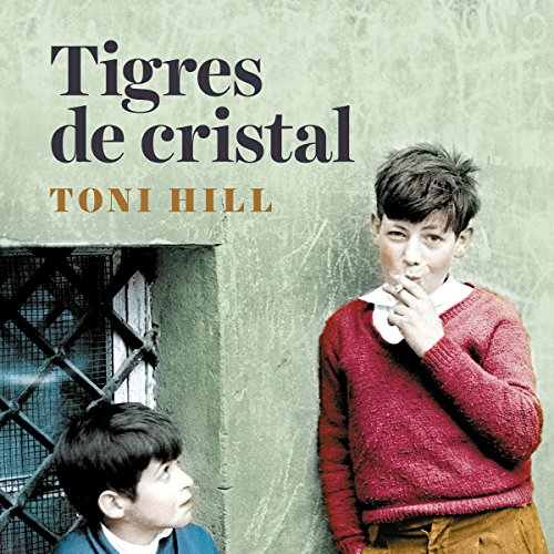 Tigres de cristal [Crystal Tigers] audiobook cover art