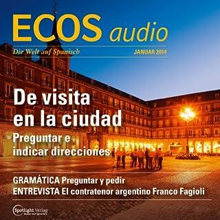 ECOS Audio - Visita a una ciudad. 1/2014     Spanisch lernen Audio - Wortschatz für die Städtereise              De :                                                                                                                                 Covadonga Jimenez                               Lu par :                                                                                                                                 div.                      Durée : 1 h et 2 min     Pas de notations     Global 0,0