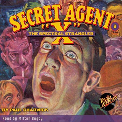Secret Agent X #2: The Spectral Strangler audiobook cover art