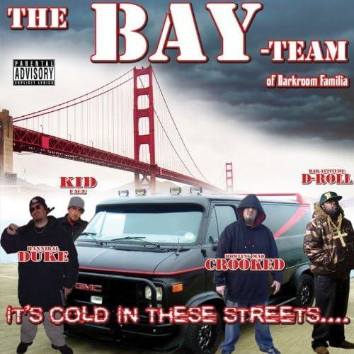 The Bay Team Of Darkroom Familia