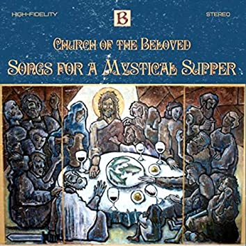 Songs for a Mystical Supper