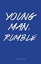 Young Man, Rumble
