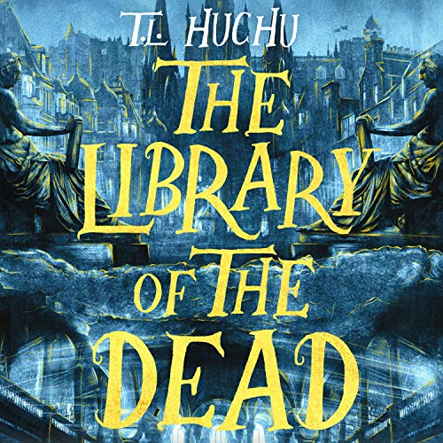 The Library of the Dead Audiobook By T. L. Huchu cover art