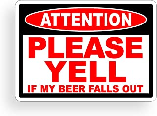 Funny Warning Sticker - Attention Beer Fall Out Caution Drink Drinking Party Vinyl Decal for Car Truck Vehicle