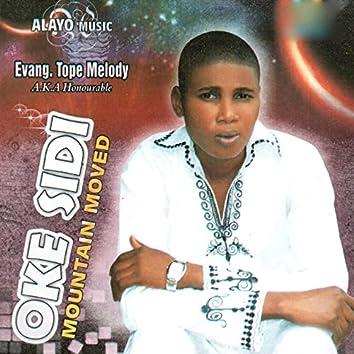 Oke Sidi (Mountain Moved)