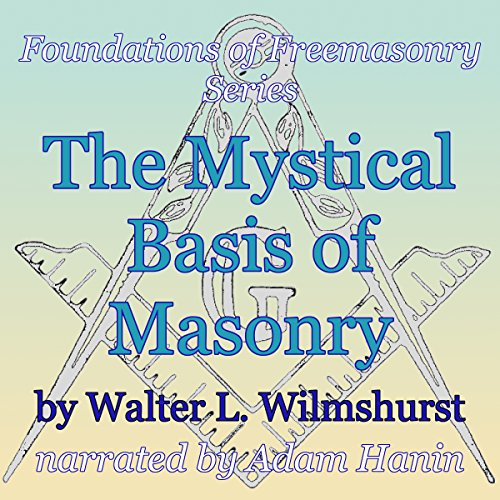 The Mystical Basis of Masonry cover art