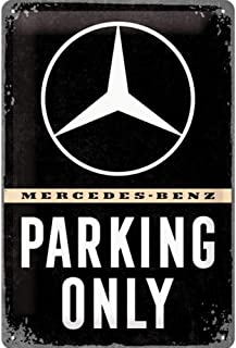 Nostalgic-ArtMercedes-Benz - Parking Only - Gift idea for car accessoires Retro Tin SignMetal PlaqueVintage design for de...