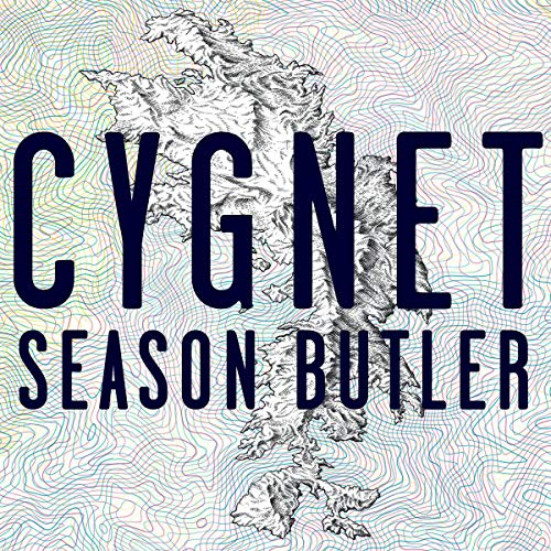 Cygnet                   By:                                                                                                                                 Season Butler                               Narrated by:                                                                                                                                 Ayesha Antoine                      Length: 6 hrs and 36 mins     Not rated yet     Overall 0.0
