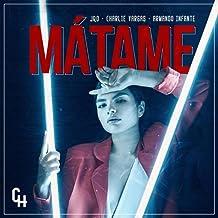 Mátame (feat. Armando Infante & Jqo)