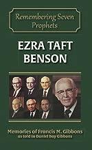 Ezra Taft Benson (Remembering Seven Prophets Book 4)