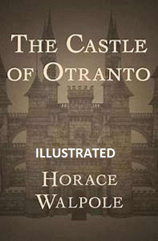 換気干ばつ医薬The Castle of Otranto illustrated (English Edition)