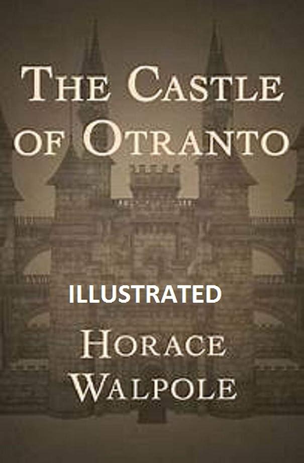 樫の木指定世代The Castle of Otranto illustrated (English Edition)