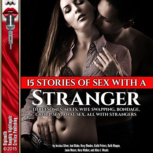 15 Stories of Sex with a Stranger audiobook cover art
