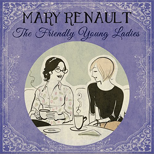 The Friendly Young Ladies audiobook cover art