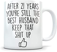 21st Anniversary Gift for Men - Funny 21 Year Wedding Anniversary for Him - Best Marriage Coffee Mug I Love You for Couples Celebrating Their Relationship