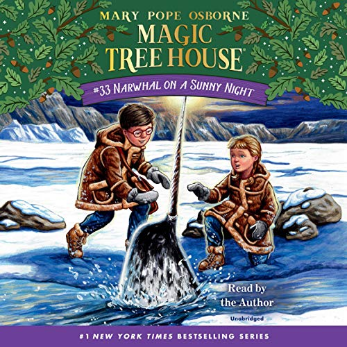 Narwhal on a Sunny Night: Magic Tree House, Book 33
