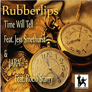 Time Will Tell / Jara