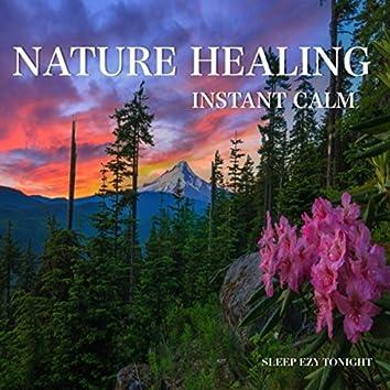 Nature Healing Instant Calm