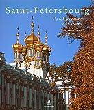 Saint-Pétersbourg - L'architecture des tsars (Ancien prix éditeur : 89 euros)