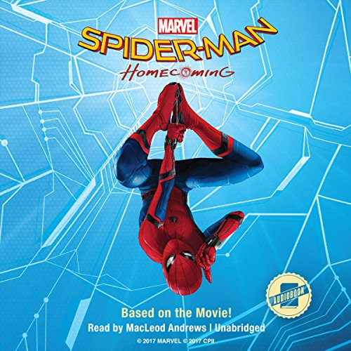 Spider-Man: Homecoming audiobook cover art
