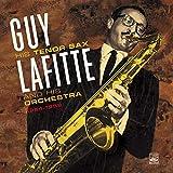 Guy Lafitte His Tenor Sax & His Orchestra 1954-1959