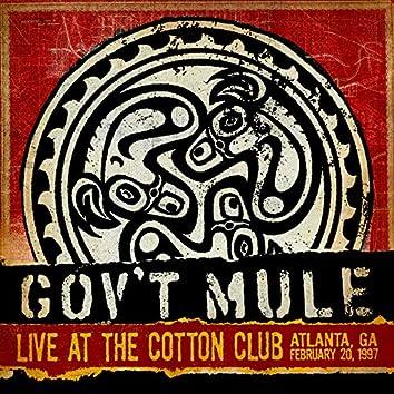 Live at the Cotton Club, Atlanta, Ga, February 20, 1997