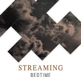 # 1 Album: Streaming Bedtime