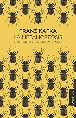 La metamorfosis y otros relatos de animales (Austral Singular)