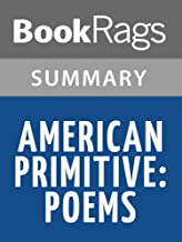 Summary & Study Guide American Primitive: Poems by Mary Oliver