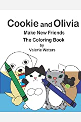 Cookie and Olivia Make New Friends The Coloring Book Paperback