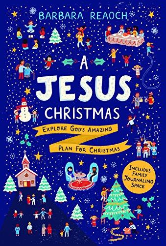 Jesus Christmas, A: Explore God's Amazing Plan for Christmas