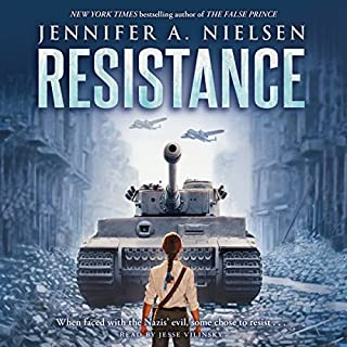Resistance                   By:                                                                                                                                 Jennifer A. Nielsen                               Narrated by:                                                                                                                                 Jesse Vilinsky                      Length: 9 hrs and 28 mins     88 ratings     Overall 4.8