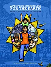 A People's Curriculum for the Earth: Teaching About the Environmental Crisis
