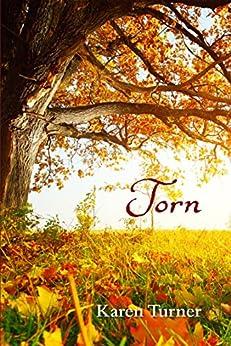 Torn by [Karen Turner]