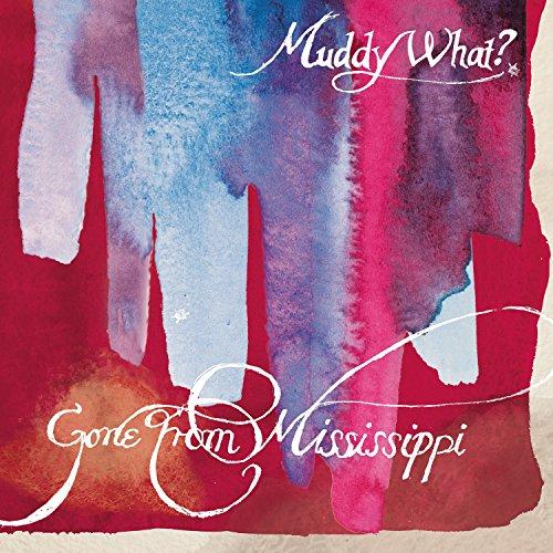 Gone From Mississippi