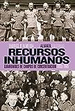 Recursos inhumanos (Alianza Ensayo nº 517)