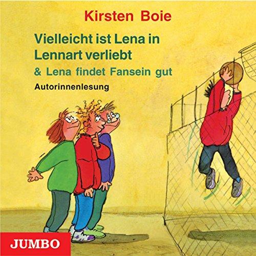Vielleicht ist Lena in Lennart verliebt / Lena findet Fansein gut Titelbild