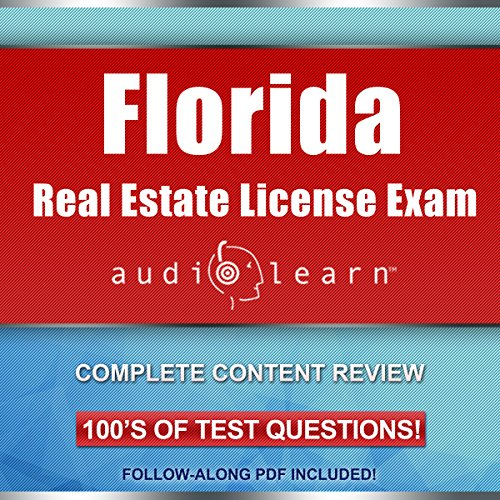 Florida Real Estate License Exam AudioLearn     Complete Audio Review for the Real Estate License Examination in Florida!              By:                                                                                                                                 AudioLearn Content Team                               Narrated by:                                                                                                                                 Lon Harris,                                                                                        Chuck Tedder                      Length: 10 hrs and 39 mins     24 ratings     Overall 3.6