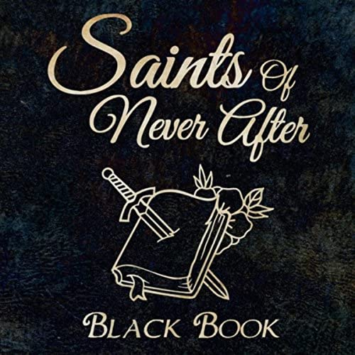 Saints Of Never After
