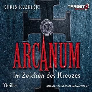 Arcanum, im Zeichen des Kreuzes                   Autor:                                                                                                                                 Chris Kuzneski                               Sprecher:                                                                                                                                 Michael Schwarzmaier                      Spieldauer: 7 Std. und 20 Min.     137 Bewertungen     Gesamt 3,8