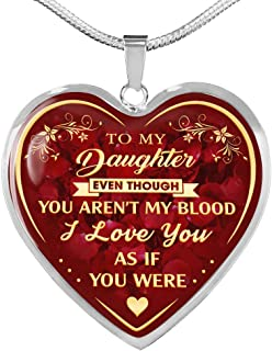 to My Step Daughter Gift, Stepdaughter Gifts from Stepmom, Step Daughter Gifts from Stepdad, Even Though You aren't My Blood