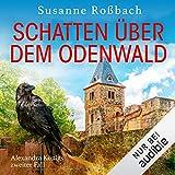 Schatten über dem Odenwald: Alexandra König ermittelt 2