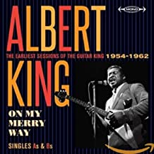 On My Merry Way - Singles As & Bs - The Earliest Sessions Of The Guitar King 1954-1962 [ORIGINAL RECORDINGS REMASTERED]