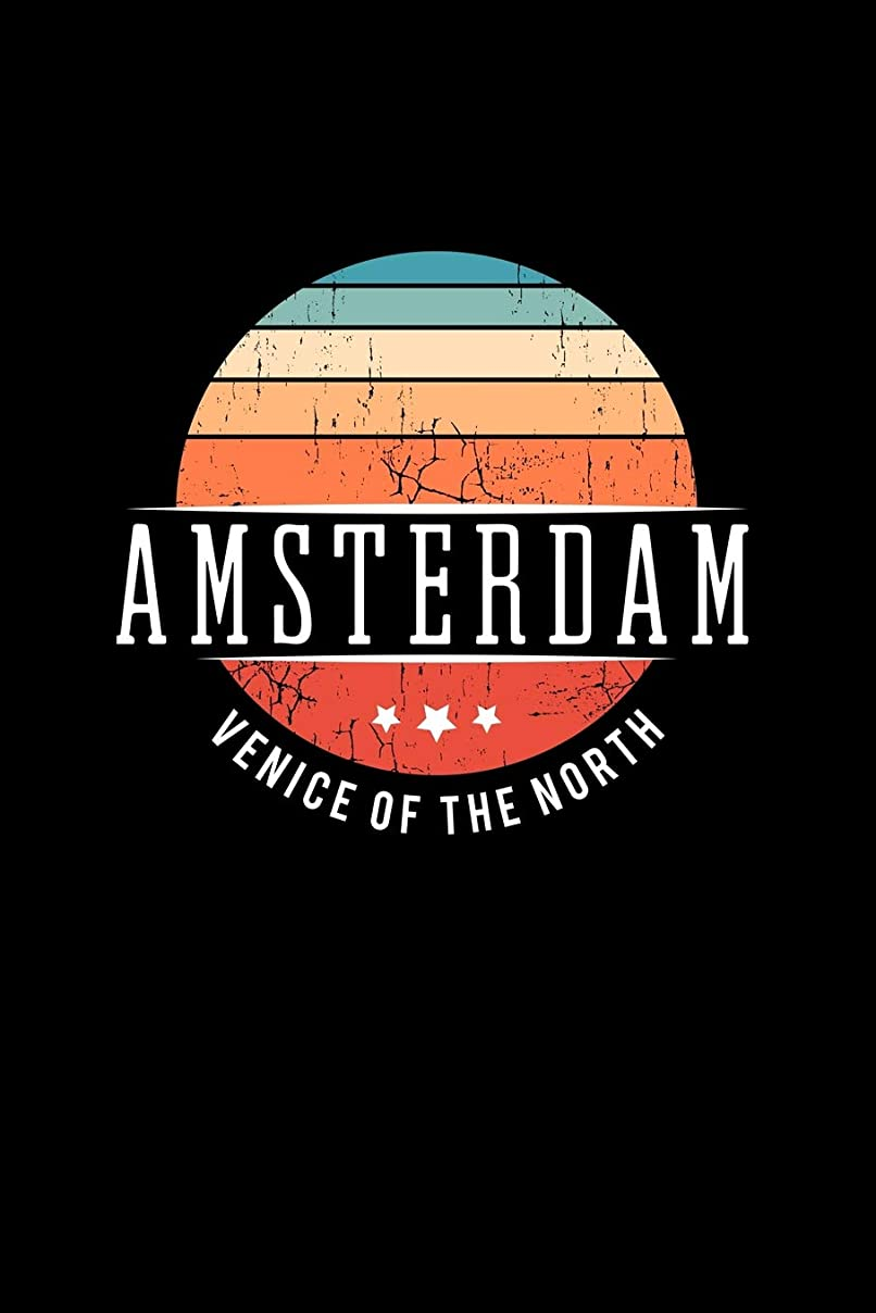 創造ダイジェストからに変化するAmsterdam Venice of the North: Vintage City Trip Souvenir Blank Journal Notebook